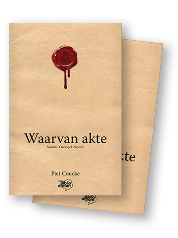 covers Waarvan akte Piet Coucke